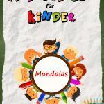 Malbuch Mandalas für Kinder