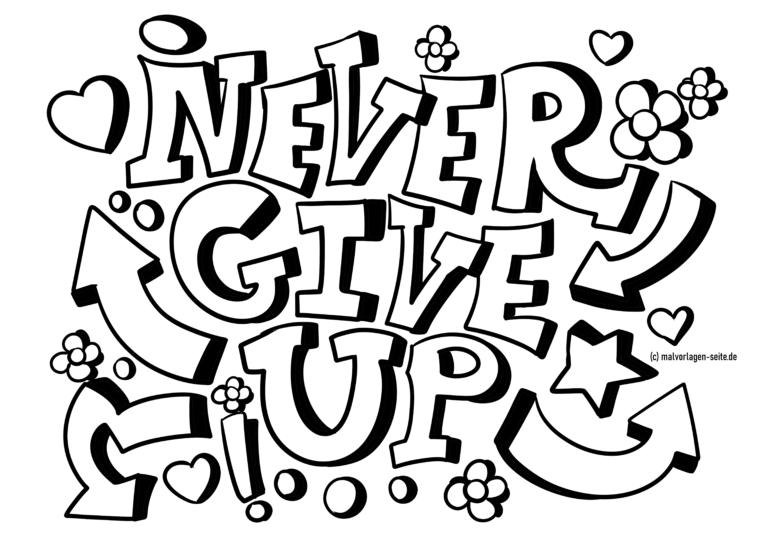 Graffiti VorlageNever Give Up